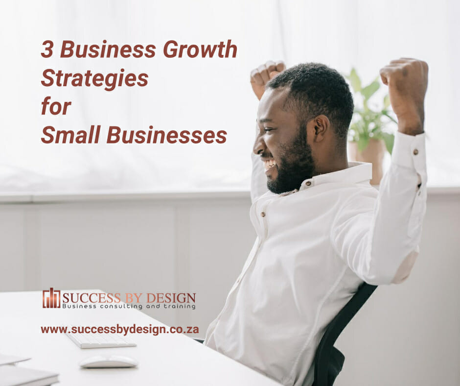 3 Business Growth Strategies for Small Businesses