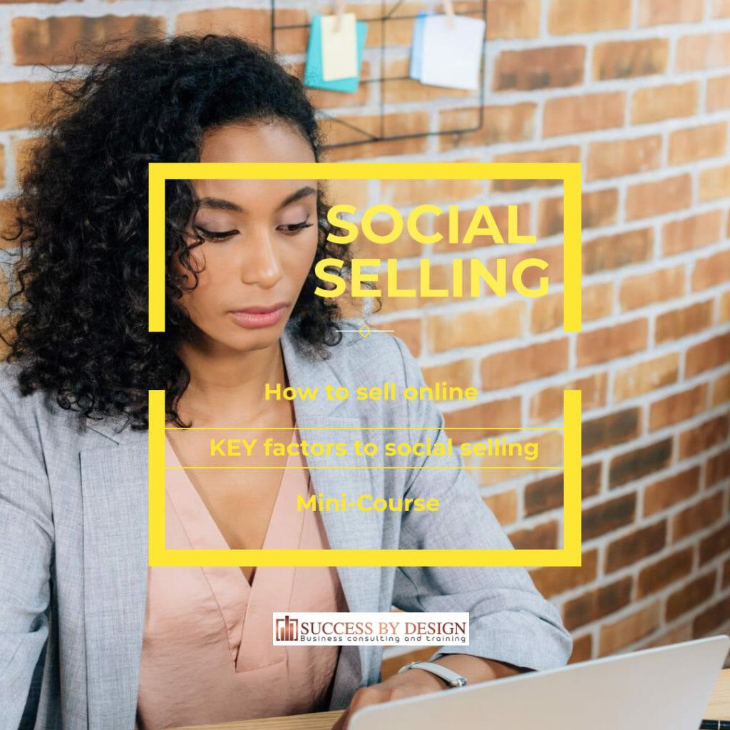 How To Sell Online – Key Factors To Social Selling- mini course