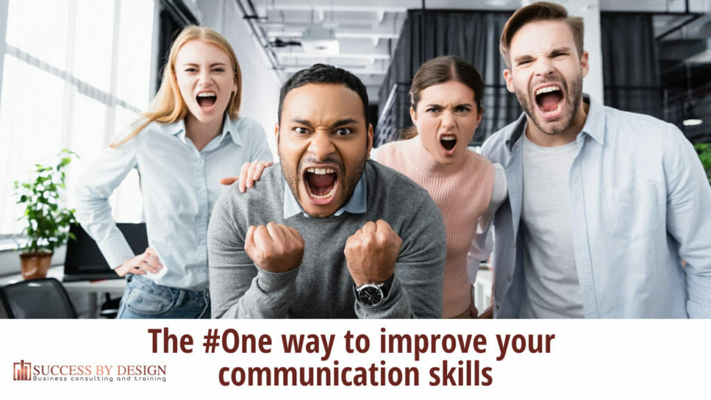 The #One way to improve your communication skills