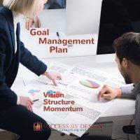 Goal Management plan